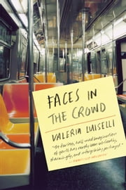 Faces in the Crowd ebook by Valeria Luiselli,Christina MacSweeney