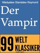 Der Vampir ebook by Ladislaus St. Reymont