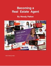 Becoming a Real Estate Agent ebook by Wendy Patton