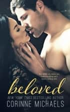 Beloved - Military/Navy SEAL ebook by Corinne Michaels