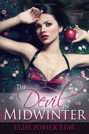 The Devil in Midwinter ebook by Elise Forier Edie