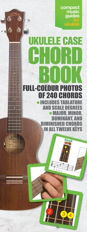 Ukulele Case Chord Book ebook by David Bradley