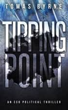 Tipping Point eBook par Tomas Byrne