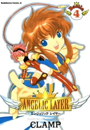 ANGELIC LAYER(4) ebook by CLAMP