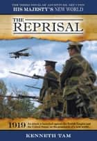 The Reprisal ebook by Kenneth Tam