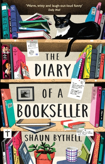 The Diary of a Bookseller ebook by Shaun Bythell