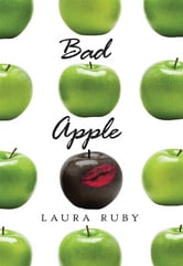 Bad Apple ebook by Laura Ruby