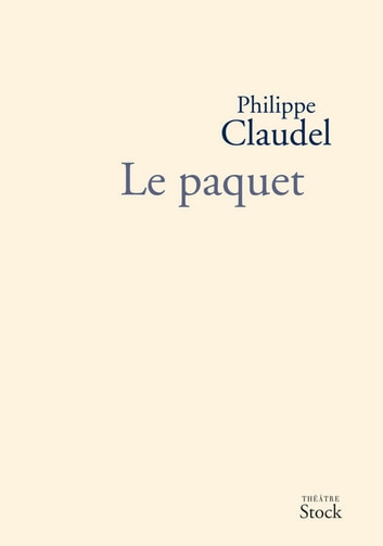 Le Paquet ebook by Philippe Claudel