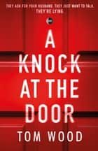A Knock at the Door ebook by T.W. Ellis