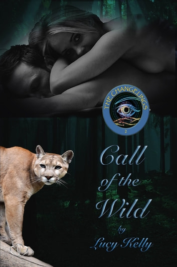 Call of the Wild ebook by Lucy Kelly