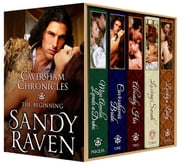 The Caversham Chronicles - The Beginning - Full Boxed Set ebook by Sandy Raven