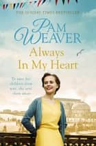 Always in my Heart ebook by Pam Weaver
