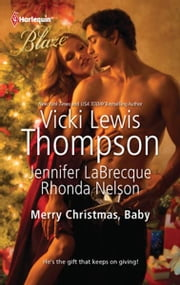 Merry Christmas, Baby: It's Christmas, Cowboy!\Northern Fantasy\He'll Be Home for Christmas - It's Christmas, Cowboy!\Northern Fantasy\He'll Be Home for Christmas ebook by Vicki Lewis Thompson,Jennifer Labrecque,Rhonda Nelson
