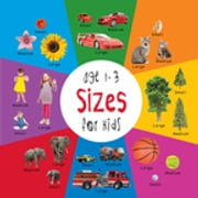 Sizes for Kids age 1-3 (Engage Early Readers: Children's Learning Books) ebook by Dayna Martin,A.R. Roumanis