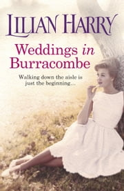 Weddings In Burracombe ebook by Lilian Harry