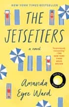 The Jetsetters - A Novel ebook by