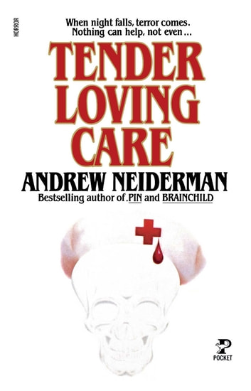 Tender Loving Care ebook by Andrew Neiderman