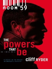 The Powers That Be ebook by Cliff Ryder