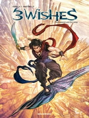 Three Wishes #1 - The Assassin and The Lamp ebook by Mathieu Gabella, Paolo Martinello, Mercedes Claire Gilliom