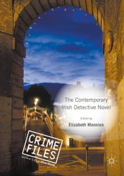 The Contemporary Irish Detective Novel ebook by