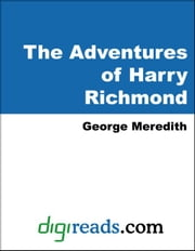 The Adventures of Harry Richmond (Complete) ebook by Meredith, George
