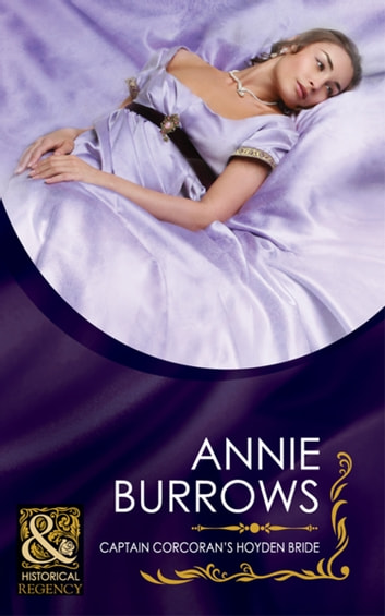Captain Corcoran's Hoyden Bride (Mills & Boon Historical) ebook by Annie Burrows