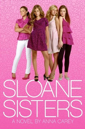 Sloane Sisters ebook by Anna Carey