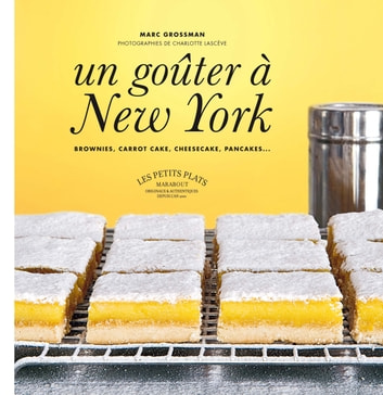 un goûter à New-York ebook by Marc Grossman