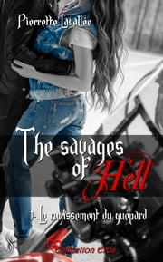 Le rugissement du guépard - The savages of Hell, T1 eBook by Pierrette Lavallée
