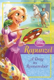 Rapunzel: A Day to Remember ebook by Disney Book Group