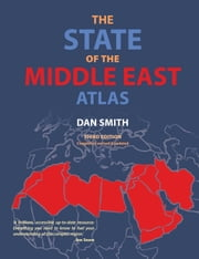 The State of the Middle East Atlas ebook by Dan Smith