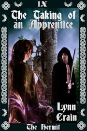 The Taking of an Apprentice ebook by Lynn Crain