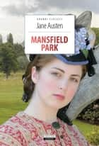 Mansfield Park - Ediz. integrale ebook by Jane Austen