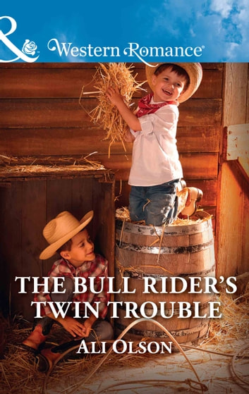 The Bull Rider's Twin Trouble (Mills & Boon Western Romance) (Spring Valley, Texas, Book 1) ebook by Ali Olson