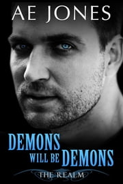 Demons Will Be Demons ebook by AE Jones