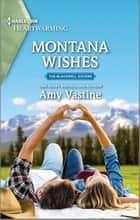 Montana Wishes - A Clean Romance ebook by Amy Vastine