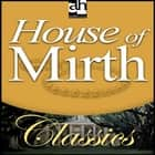 House of Mirth audiobook by Edith Wharton