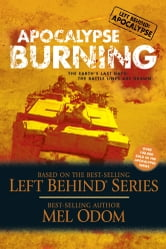 Apocalypse Burning - The Earth's Last Days: The Battle Lines Are Drawn ebook by Mel Odom