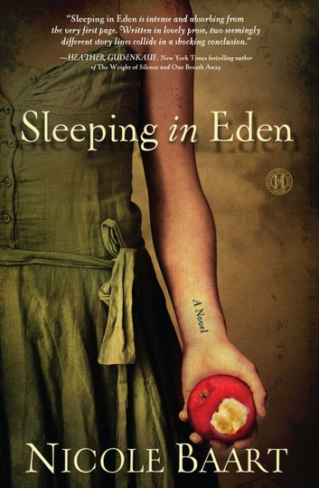 Sleeping in Eden - A Novel ebook by Nicole Baart