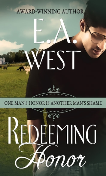 Redeeming Honor ebook by E.A. West