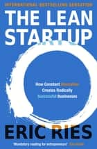 The Lean Startup ebook by Eric Ries