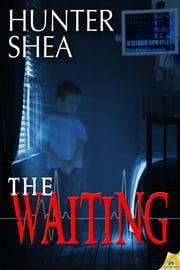 The Waiting ebook by Hunter Shea