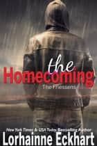 The Homecoming - A Friessen Family Reunion ebook by Lorhainne Eckhart