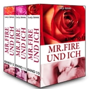 Mr. Fire und ich - Band 10-12 ebook by Lucy Jones