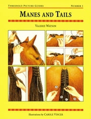 MANES AND TAILS ebook by VALERIE WATSON,CAROLE VINCER