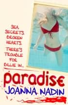 Paradise ebook by Joanna Nadin