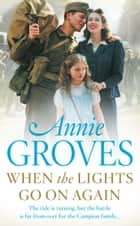 When the Lights Go On Again ebook by Annie Groves