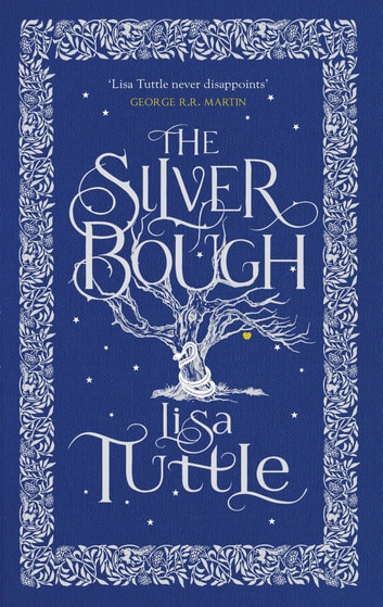 The Silver Bough ebook by Lisa Tuttle