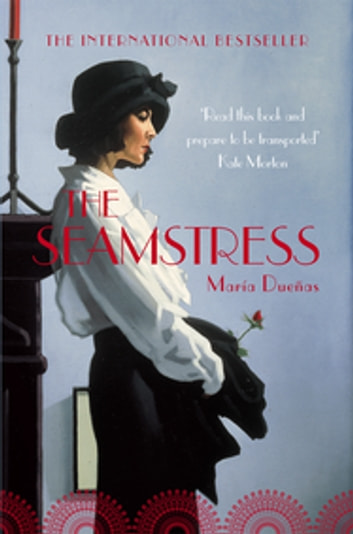 The Seamstress ebook by Maria Duenas
