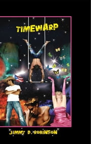 Timewarp ebook by Jimmy D Robinson